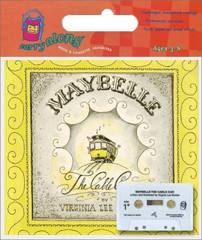 9780618164400: Maybelle the Cable Car [With Maybelle the Cable Car Book] (Carry Along Book & Cassette Favorites)