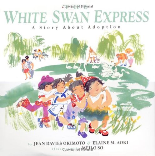 The White Swan Express: A Story About: Jean Davies Okimoto,