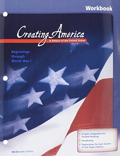 9780618165223: Creating America: A History of the United States, Beginnings Through World War I (Workbook)