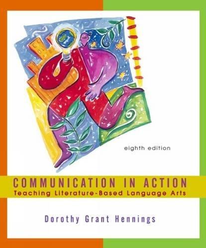 9780618166015: Communication in Action: Teaching Literature-Based Language Arts