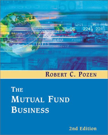 9780618166107: The Mutual Fund Business (2nd Edition)