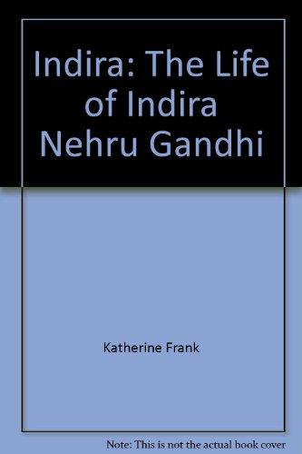 9780618166817: Indira: The Life of Indira Nehru Gandhi