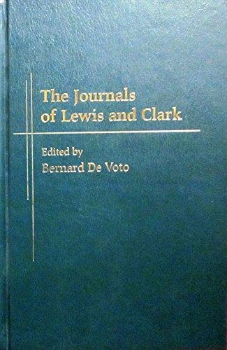 The Journals of Lewis and Clark: Devoto, Bernard -