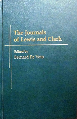 9780618167340: The Journals of Lewis and Clark