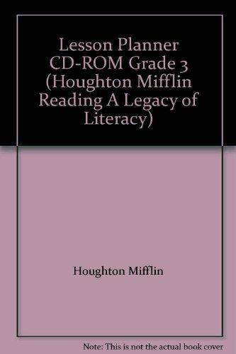 Lesson Planner CD-ROM Grade 3 (Houghton Mifflin Reading A Legacy of Literacy): Mifflin, Houghton