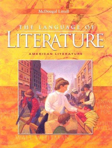 9780618170470: The Language of Literature: American Literature (McDougal Littell Language of Literature)