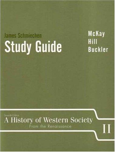 A History of Western Society, Vol. 2: John P. McKay,