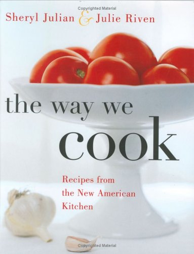 9780618171491: The Way We Cook: Recipes from the New American Kitchen