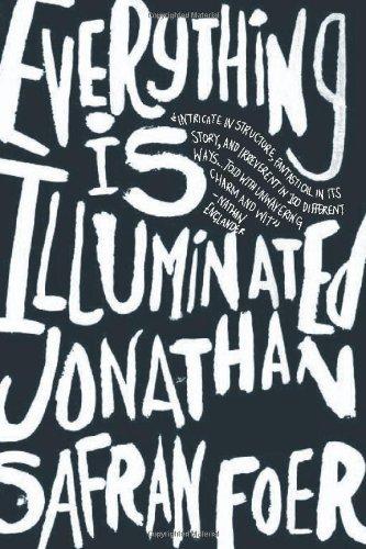 9780618173877: Everything Is Illuminated: A Novel