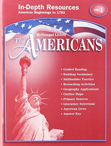 9780618175154: The Americans In-Depth Resources Unit 1 American Beginnings to 1783