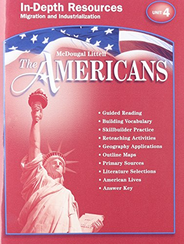 9780618175185: The Americans: In Depth Resources-Migration and Industrialization, Unit 4