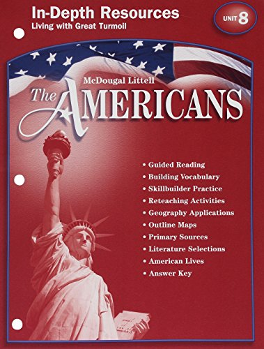9780618175512: McDougal Littell The Americans: In-Depth Resources:Unit 8, Living with Great Turmoil Grades 9-12