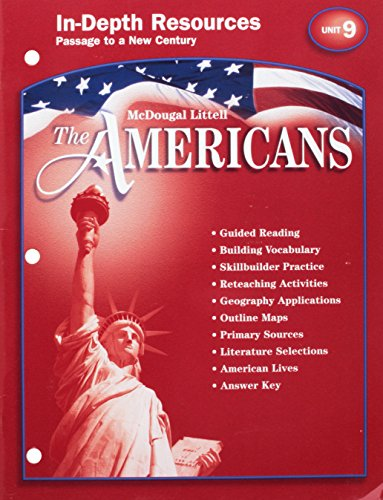 9780618175529: McDougal Littell The Americans: In-Depth Resources:Unit 9, Passage to a New Century Grades 9-12