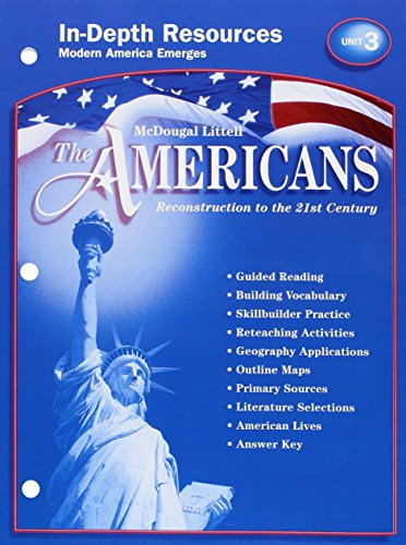9780618176083: McDougal Littell The Americans: In-Depth Resources: Unit 3 Grades 9-12 Reconstruction to the 21st Century
