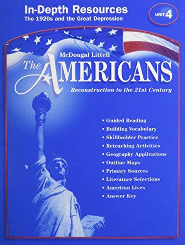 9780618176090: McDougal Littell The Americans: In-Depth Resources: Unit 4 Grades 9-12 Reconstruction to the 21st Century