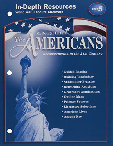 9780618176106: McDougal Littell The Americans: In-Depth Resources: Unit 5 Grades 9-12 Reconstruction to the 21st Century