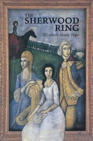 The Sherwood Ring: Elizabeth Marie Pope