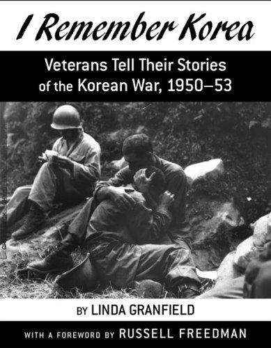 9780618177400: I Remember Korea: Veterans Tell Their Stories of the Korean War, 1950-53