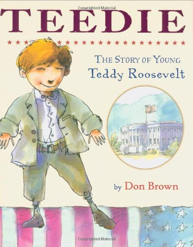 9780618179992: Teedie: The Story of Young Teddy Roosevelt