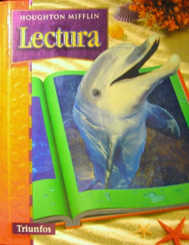 Houghton Mifflin Reading Spanish: Student Edition Level 6 Triunfos 2003 (Spanish Edition): MIFFLIN,...