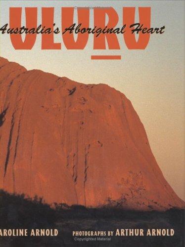 9780618181810: Uluru: Australia's Aboriginal Heart