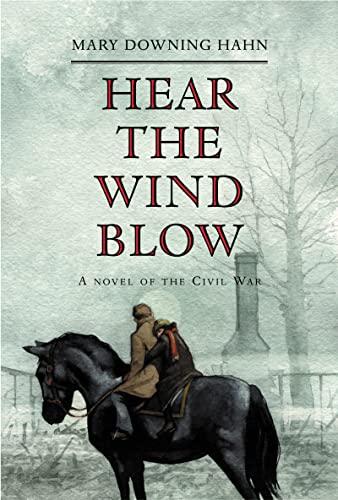 9780618181902: Hear the Wind Blow: A Novel of the Civil War
