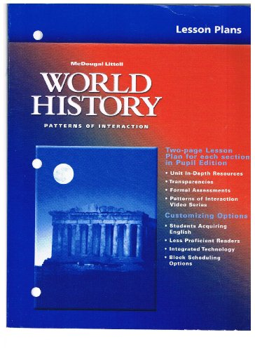 McDougal Littell World History: Patterns of Interaction: Lesson Plans (National) Grades 9-12: ...