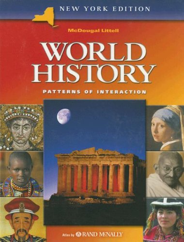 World History: Patterns of Interaction, by Beck, NEW YORK EDITION, Grades 7-9: Beck, Roger B./ ...