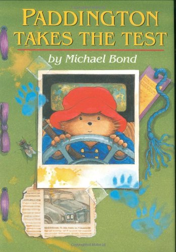 9780618183845: Paddington Takes the Test (Paddington Bear)