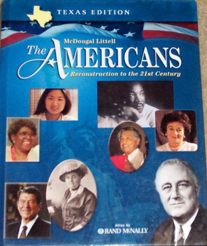 The Americans Texas: Student Edition Grades 9-12 Reconstruction to the 21st Century 2003: LITTEL, ...