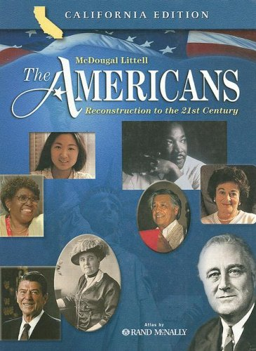9780618184163: The Americans: Reconstruction to the 21st Century, California Edition