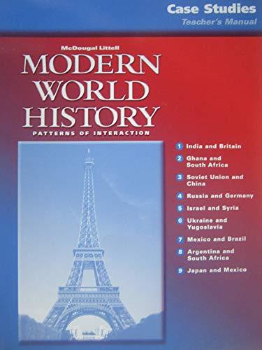 9780618184644: McDougal Littell World History: Patterns of Interaction: Case Studies: Teacher s Manual Grades 9-12 Modern World History