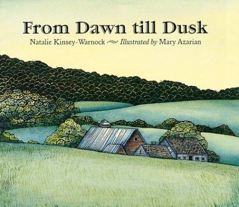 From Dawn till Dusk: Kinsey-Warnock, Natalie