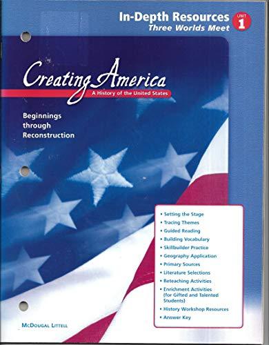 9780618186839: Creating America Beginnings Through Reconstruction In-Depth Resources Unit 1