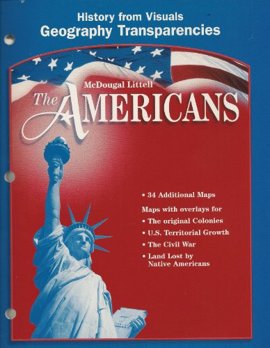 9780618187553: McDougal Littell The Americans: History from Visuals: Geography Transparencies Grades 9-12