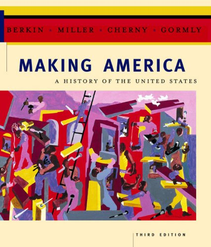 9780618190669: Making America: A History Of The United States Third Edition