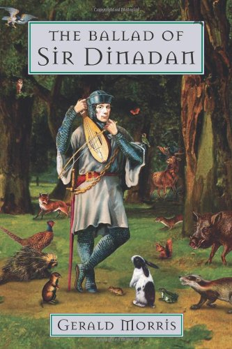 9780618190997: The Ballad of Sir Dinadan (The Squire's Tales)