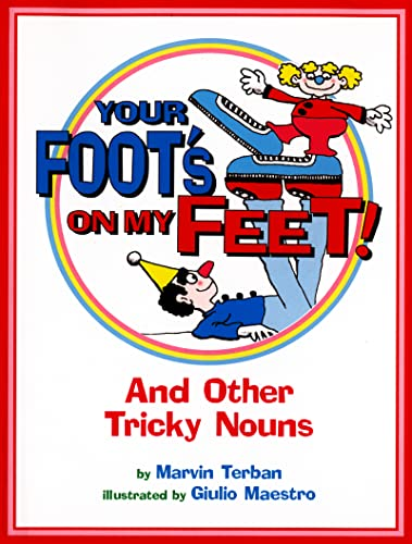 9780618191666: Your Foot's on My Feet!: And Other Tricky Nouns