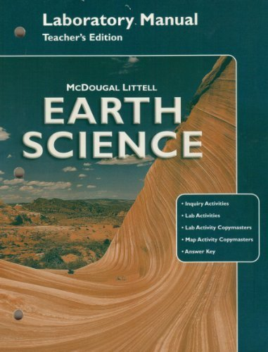 McDougal Littell Earth Science: Laboratory Manual Teacher: LITTEL, MCDOUGAL