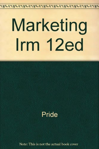 Marketing : Concepts and Strategies ; INSTRUCTOR'S: Pride, William M.;