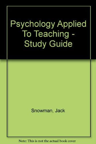 Psychology Applied To Teaching - Study Guide: Jack Snowman