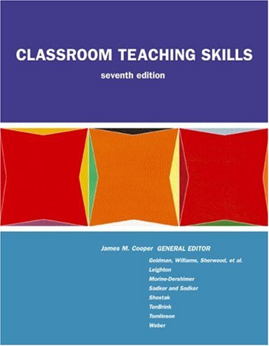 Classroom Teaching Skills: James M. Cooper,