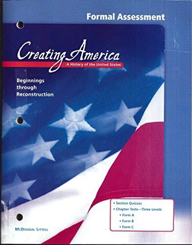 9780618193943: Creating America (Beginnings Through Reconstruction): Formal Assessment