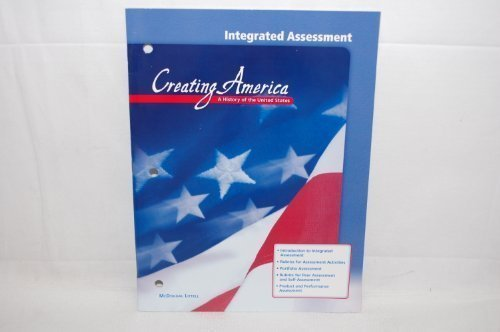 9780618194025: Integrated Assessment (Creating America A History of the United States)