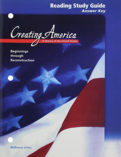 9780618194216: McDougal Littell Creating America: Reading Study Guide Answer Key Grades 6-8 Beginnings through Reconstruction