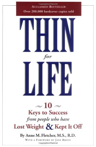 9780618195435: Thin for Life: 10 Keys to Success from People Who Have Lost Weight & Kept It Off