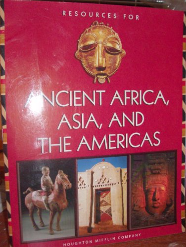 9780618195572: Resources for ancient Africa, Asia, and the Americas