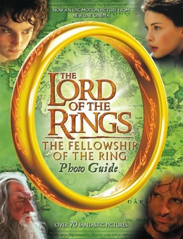9780618195589: The Fellowship of the Ring Photo Guide (The Lord of the Rings)