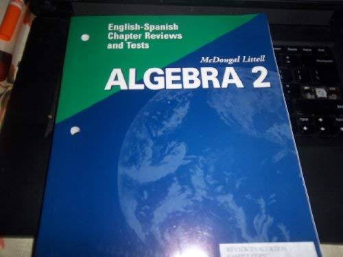 McDougal Littell Algebra 2: English-Spanish Chapter Reviews & Tests: LITTEL, MCDOUGAL