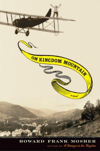 On Kingdom Mountain: Mosher, Howard Frank (SIGNED)